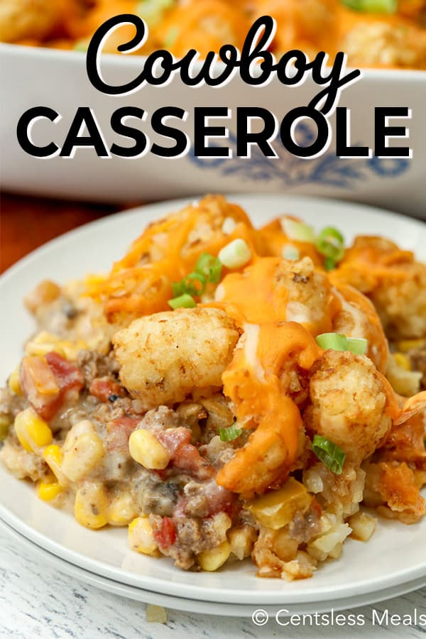 Cowboy casserole on a white plate with a title