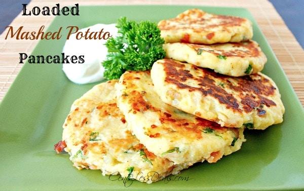 loaded mashed potato pancakes! Yummy!!