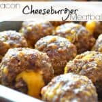 Bacon cheeseburger meatballs in a pan with writing