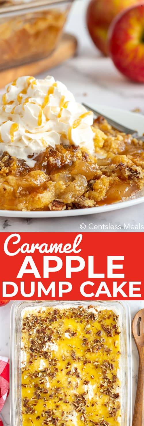 Caramel apple dump cake in a clear casserole dish and on a plate with a title