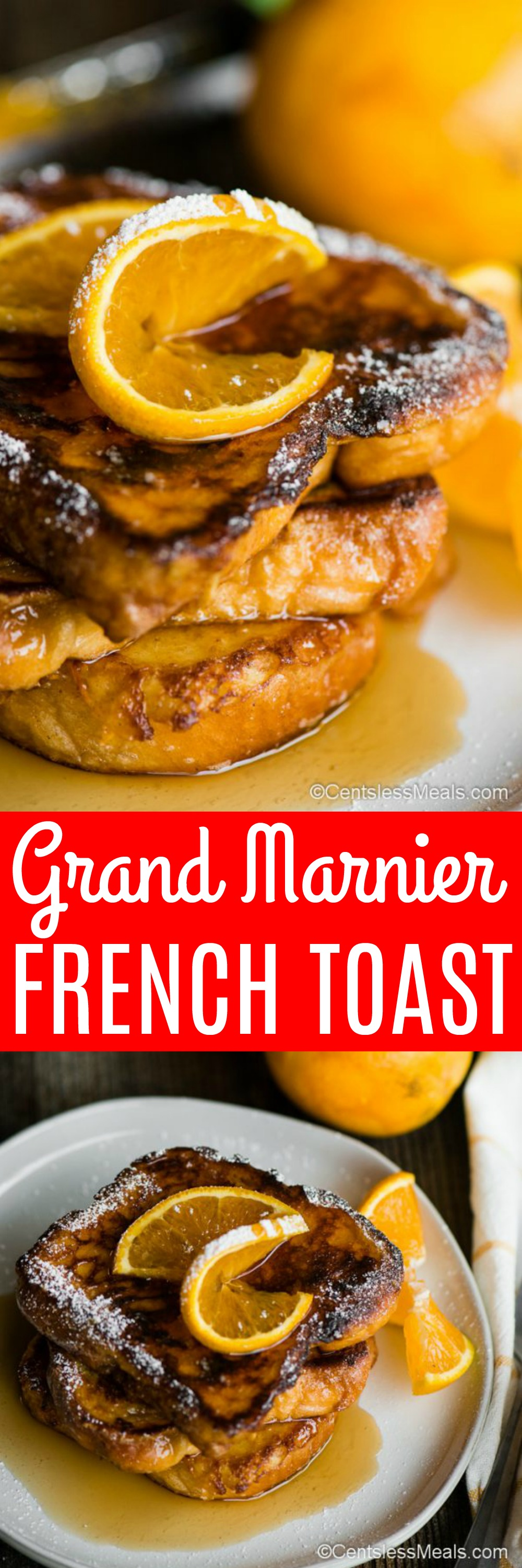 Grand Marnier French Toast is a decadent breakfast that combines soft brioche bread with a delicious orange liqueur for the best french toast! Not only is this a super easy recipe, but it's one that your entire family will love. #centslessmeals #frenchtoast #withliquor #grandmarnier #easyrecipe #easybrunch #easybreakfast #withbrioche