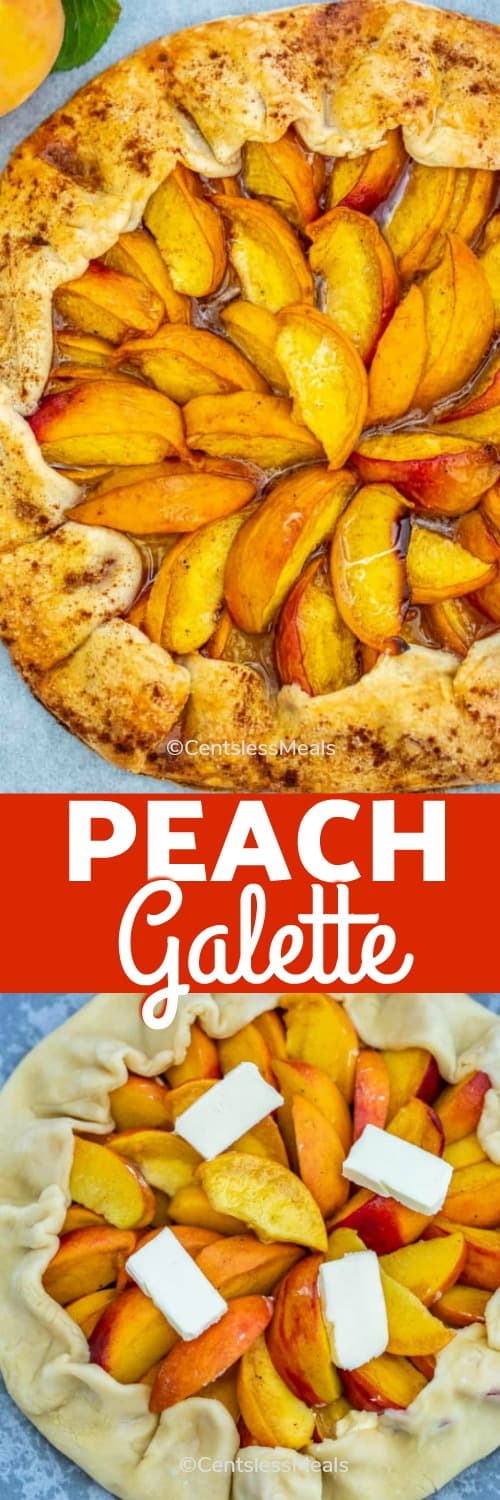 Top photo shows classic Peach Galette on a serving platter while the bottom photo shows the galette prior to baking