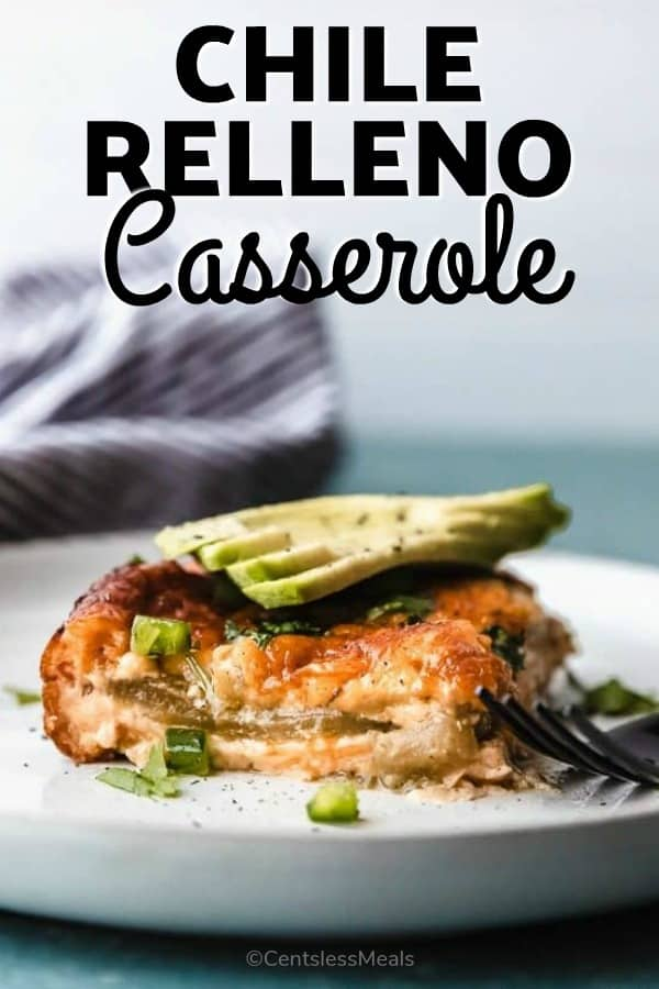 Chile Relleno Casserole on a plate with a title