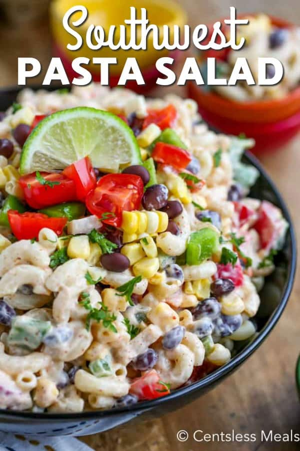 Southwestern pasta salad in a black bowl with writing
