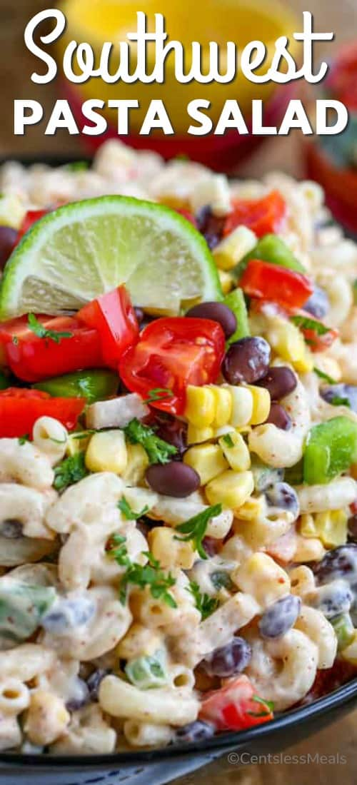 Southwestern pasta salad in a bowl with a title