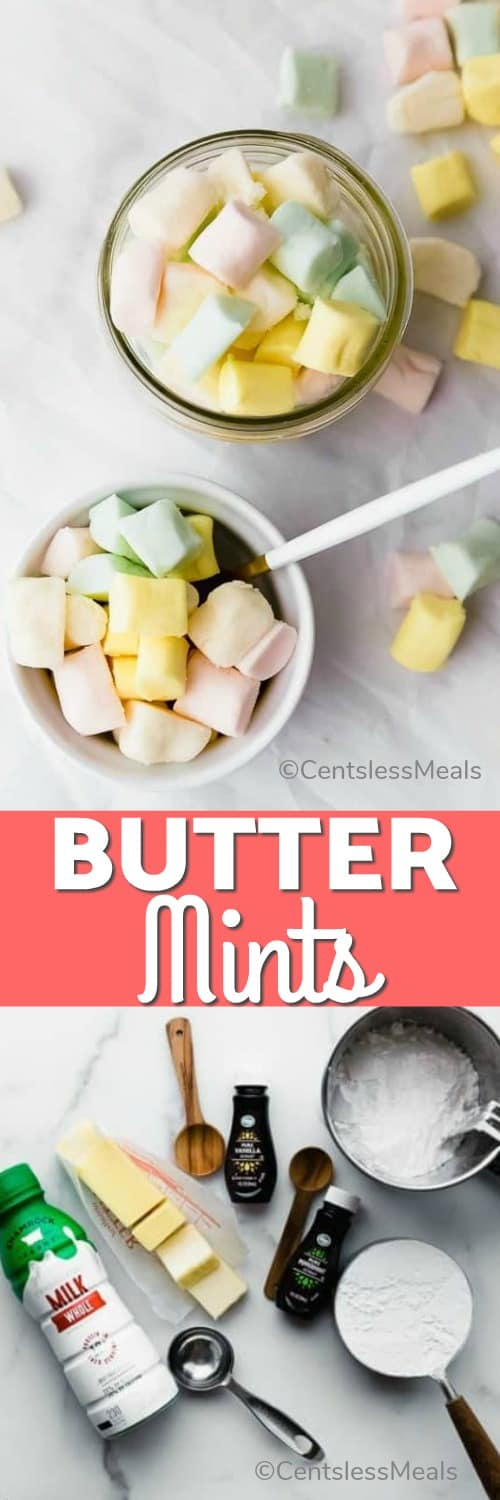 Top photo - Two small bowls filled with homemade mints, one with a white and gold serving spoon. Bottom photo - ingredients assembled to make Butter Mints.
