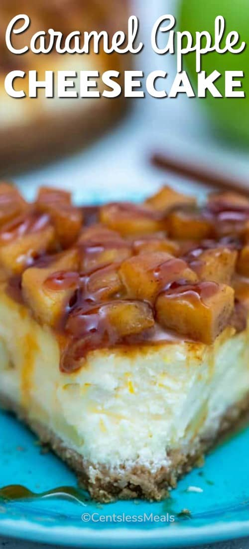 Caramel apple cheesecake on a plate with a title