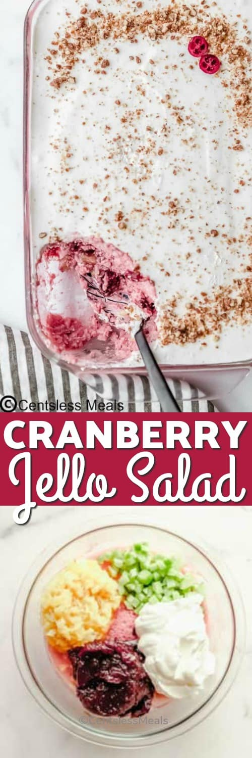 Ingredients for cranberry Jell-O salad in a glass bowl and cranberry Jell-O salad in a dish with a spoon and a title