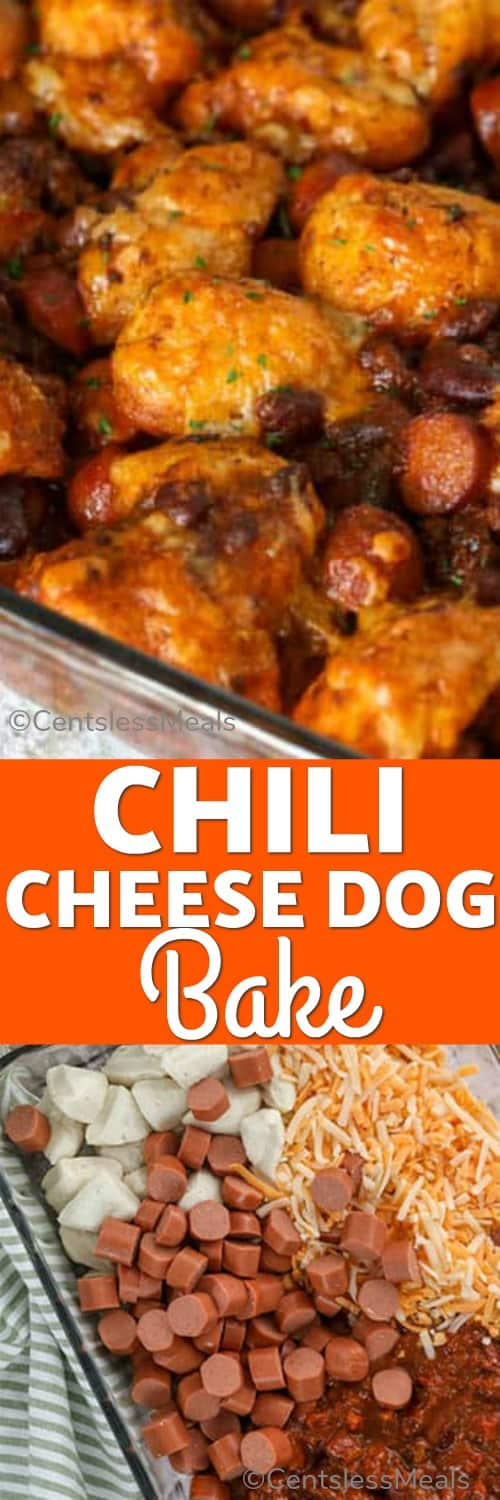 Chili cheese dog bake ingredients in a clear casserole dish and chili cheese dog bake with a title