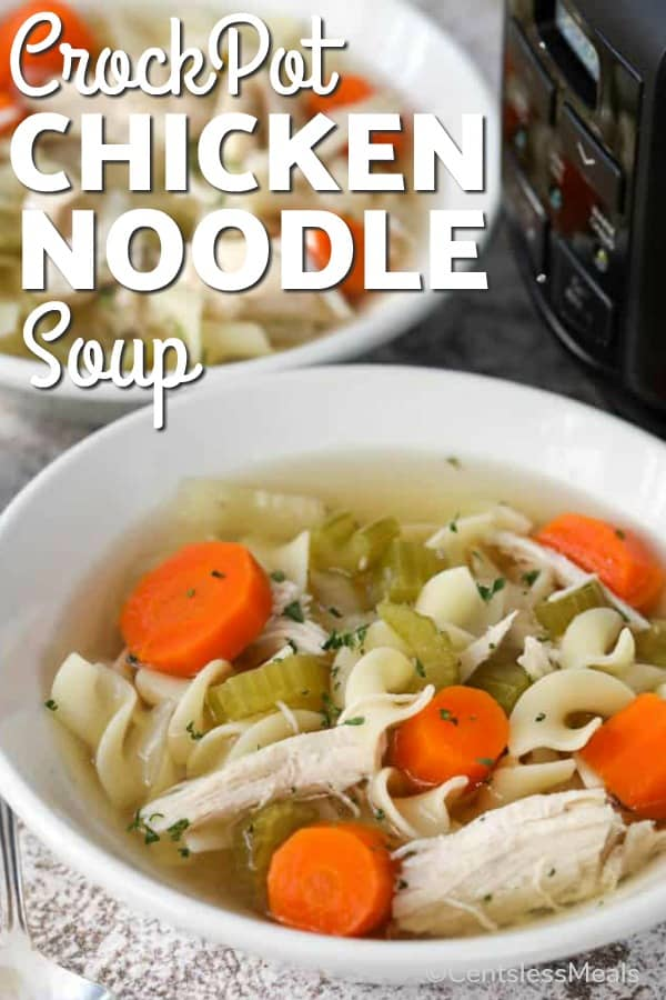 Two bowls filled with CrockPot Chicken Noodle Soup