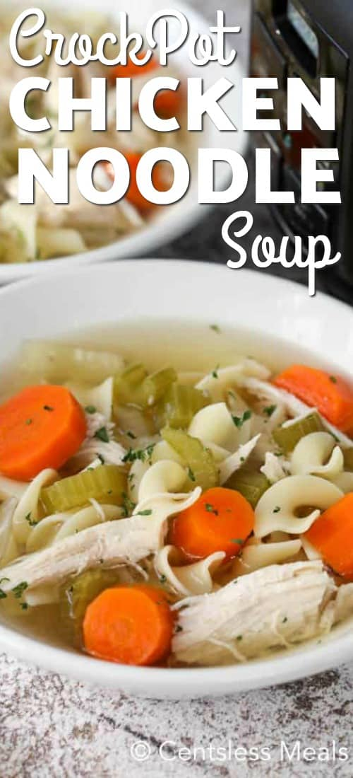 A close up of a bowl of CrockPot Chicken Noodle soup.