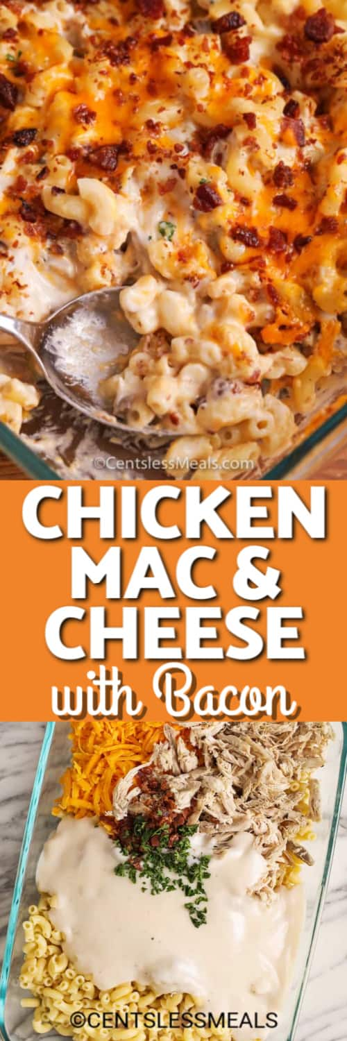 Top photo - Chicken Mac and Cheese in a clear casserole dish with one serving removed. Bottom photo - ingredients for chicken mac and cheese added to a casserole dish and ready to mix and bake.