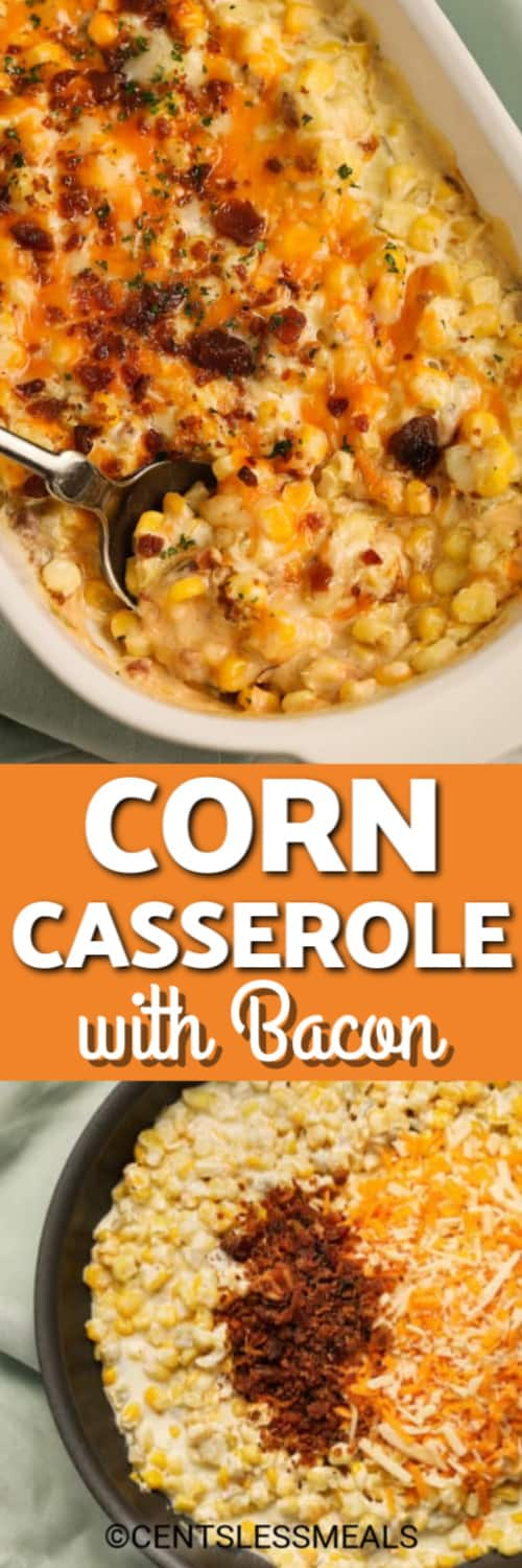 Top photo - a silver serving spoon scooping out a serving of Corn and Bacon Casserole. Bottom photo - the ingredients to make Corn Casserole assembled in a skillet