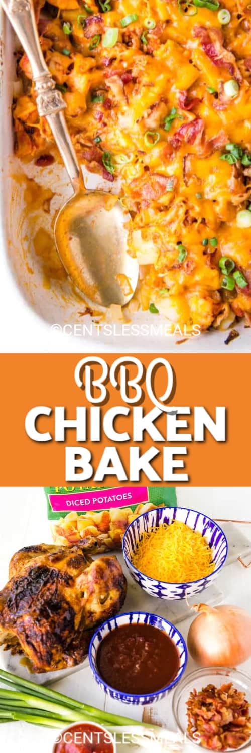 BBQ Chicken Bake in a white casserole dish with a spoon and ingredients to make this chicken casserole under the title