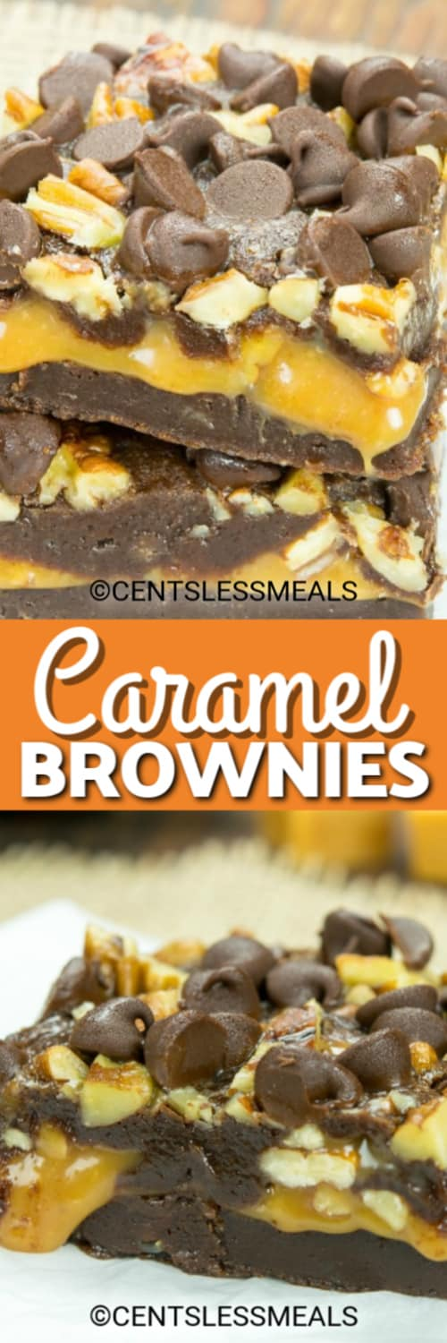 Two caramel brownies stacked on top of each other and a single Caramel Brownie topped with chocolate chips and pecans under the title.