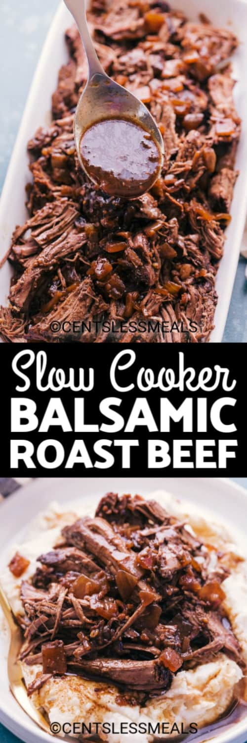 Balsamic Roast Beef served on a white plate, and Slow Cooker Balsamic Roast Beef served over mashed potatoes under the title.