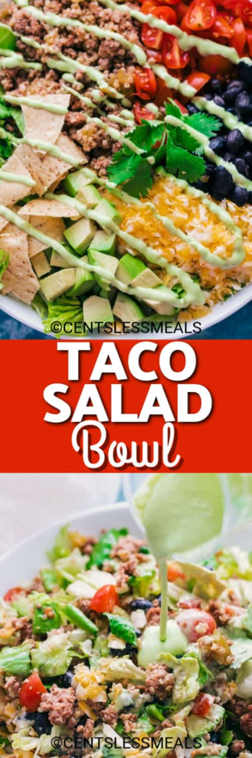 Taco Salad Bowl with creamy avocado dressing drizzled over the top and avocado dressing being poured over a taco salad bowl underneath the title.