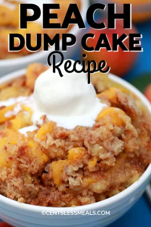 Peach Dump Cake with ice cream on top with a title.