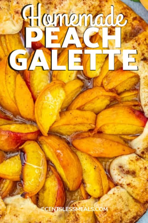 Peach Galette on a serving tray with writing.
