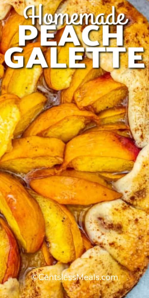 Peach Galette baked on a serving tray with a title.