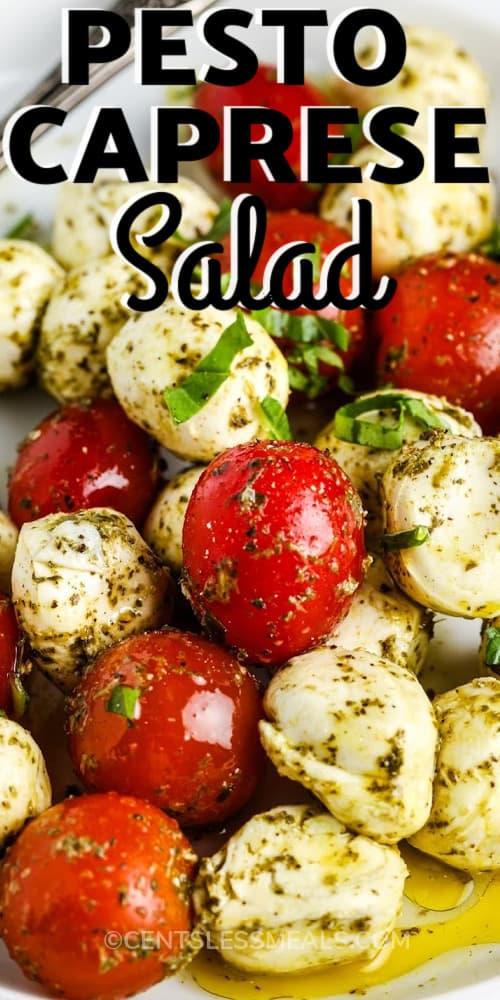 close up of Pesto Caprese Salad with a title
