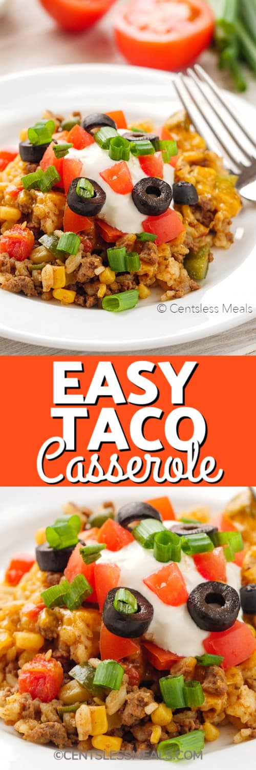 Easy Taco Casserole served in a white bowl, and the same casserole shown under the title.