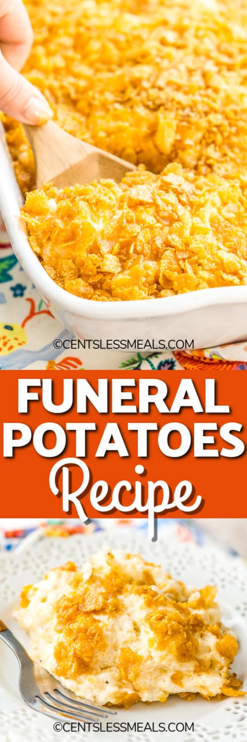 Funeral potatoes in a casserole dish and on a plate with a title