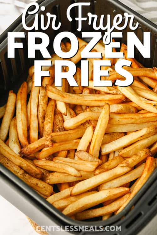 Air Fryer Frozen Fries with a title