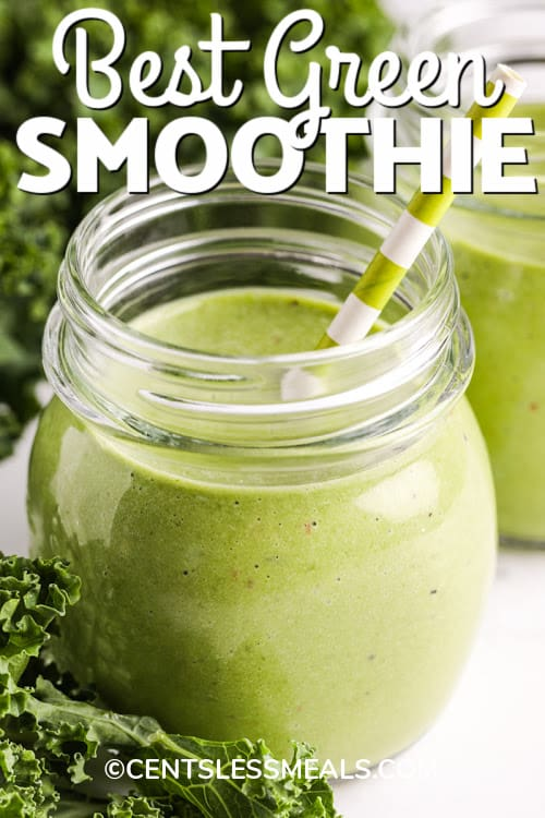 A Green Smoothie in a glass jar with a title