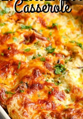 Chicken Enchilada Casserole in a white baking dish with writing
