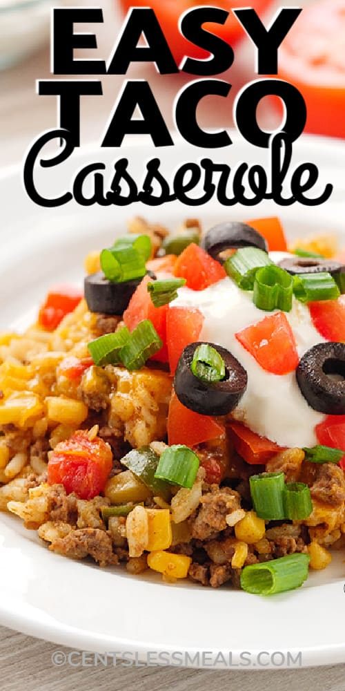 Easy Taco Casserole served in a white bowl with writing