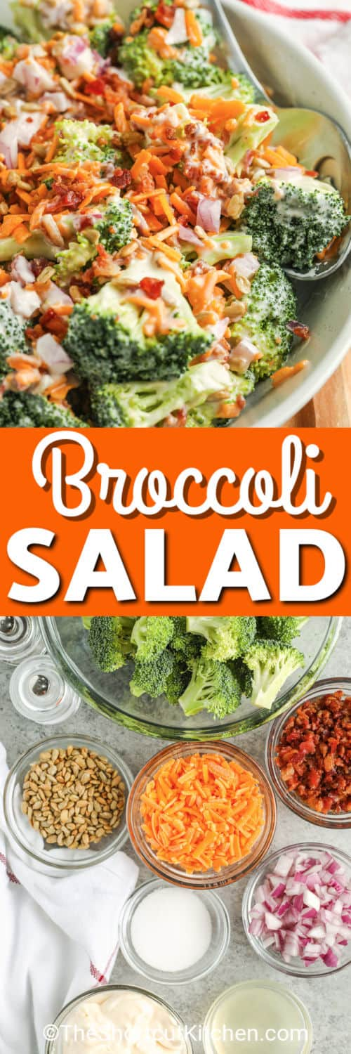 ingredients to make Broccoli Salad with a finished plate with a title