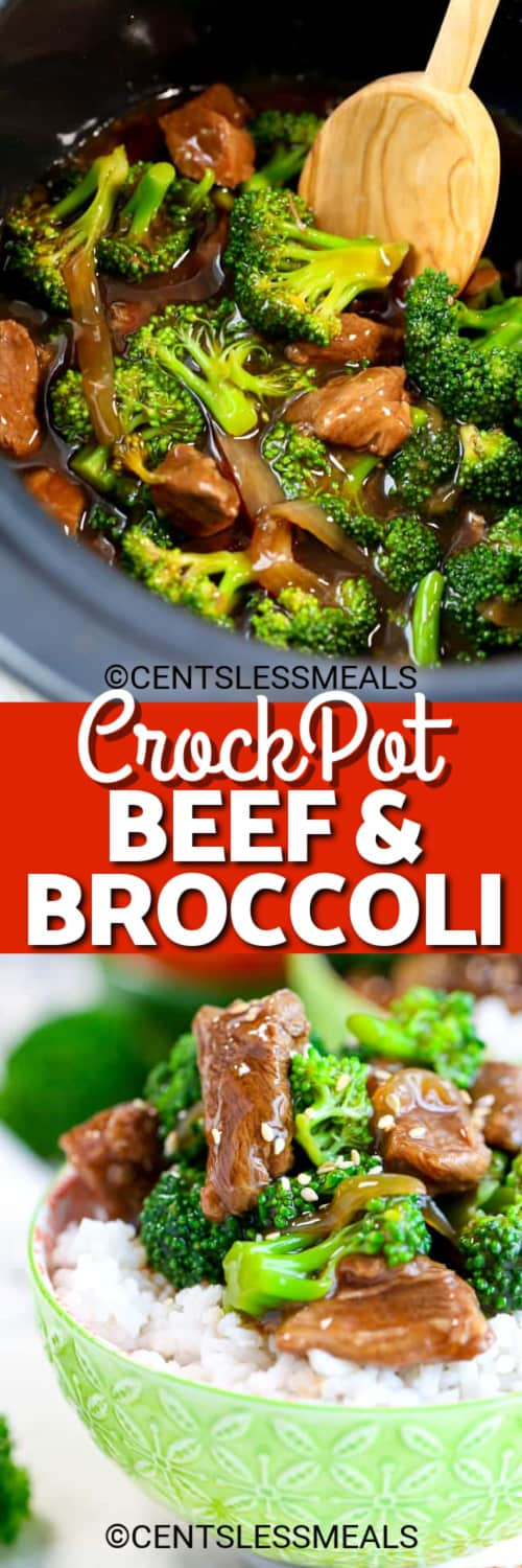 Beef and broccoli in a Crockpot with a wooden spoon, and a bowl of Crock Pot Beef and Broccoli served over rice in a green bowl under the title