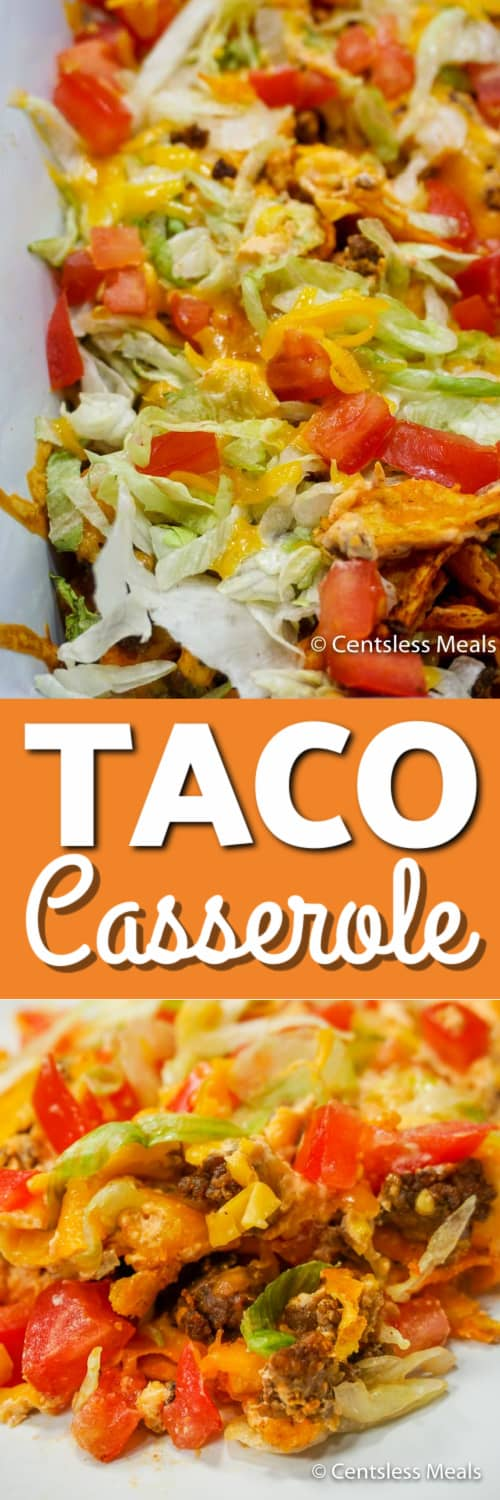 taco casserole with cream cheese in a baking dish, and a serving of taco casserole with Doritos under the title.