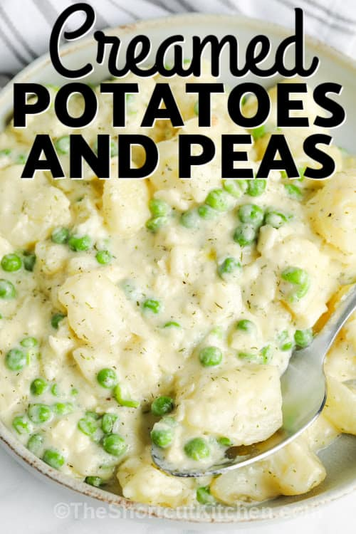 Creamed Peas and Potatoes in a bowl with a title