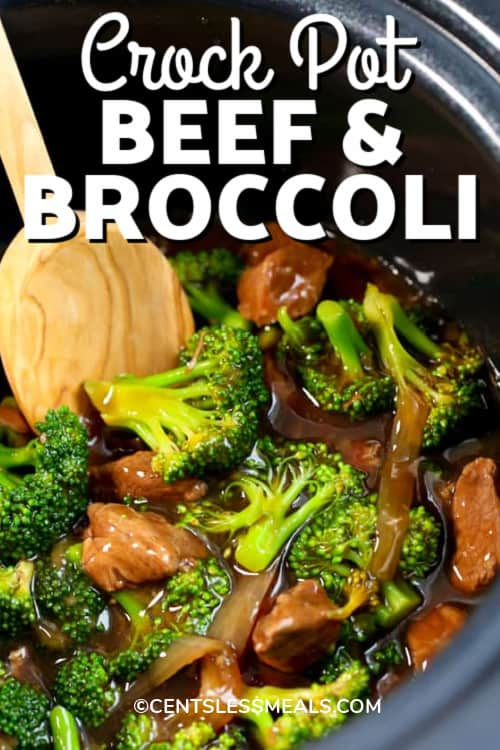 Crockpot beef and broccoli in a crock pot with a wooden spoon with a title