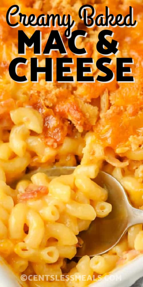 Creamy Macaroni & Cheese Casserole baked in a casserole dish with writing