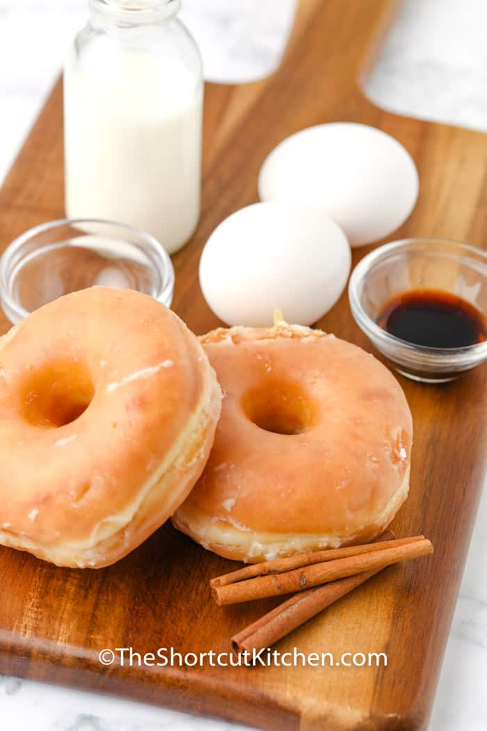 ingredients on a cutting board to make Glazed Donut French Toast
