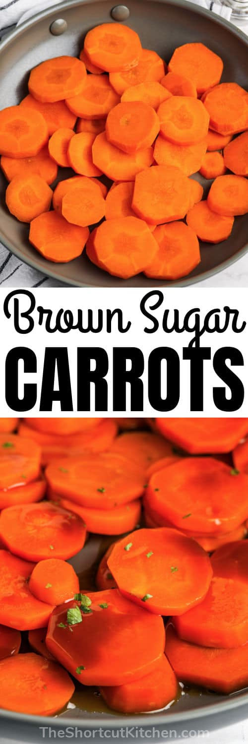 Brown Sugar Carrots in the pan with a title