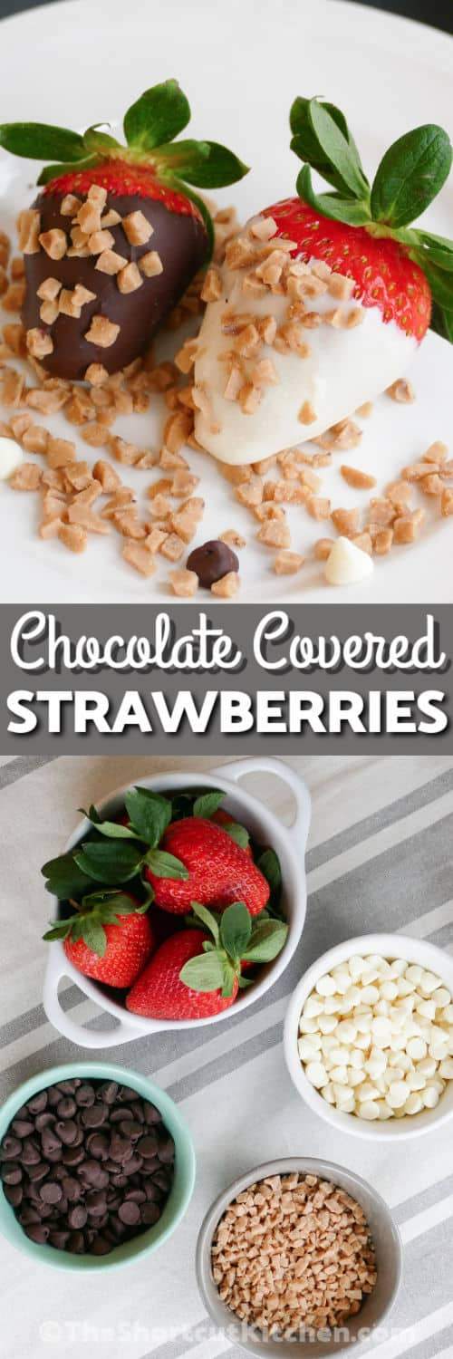 ingredients and finished Best Chocolate Covered Strawberries with a title