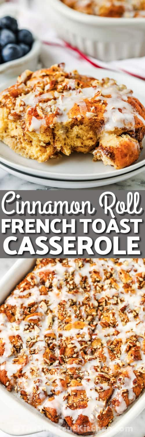 Cinnamon Roll French Toast Casserole cooked and plated with a title