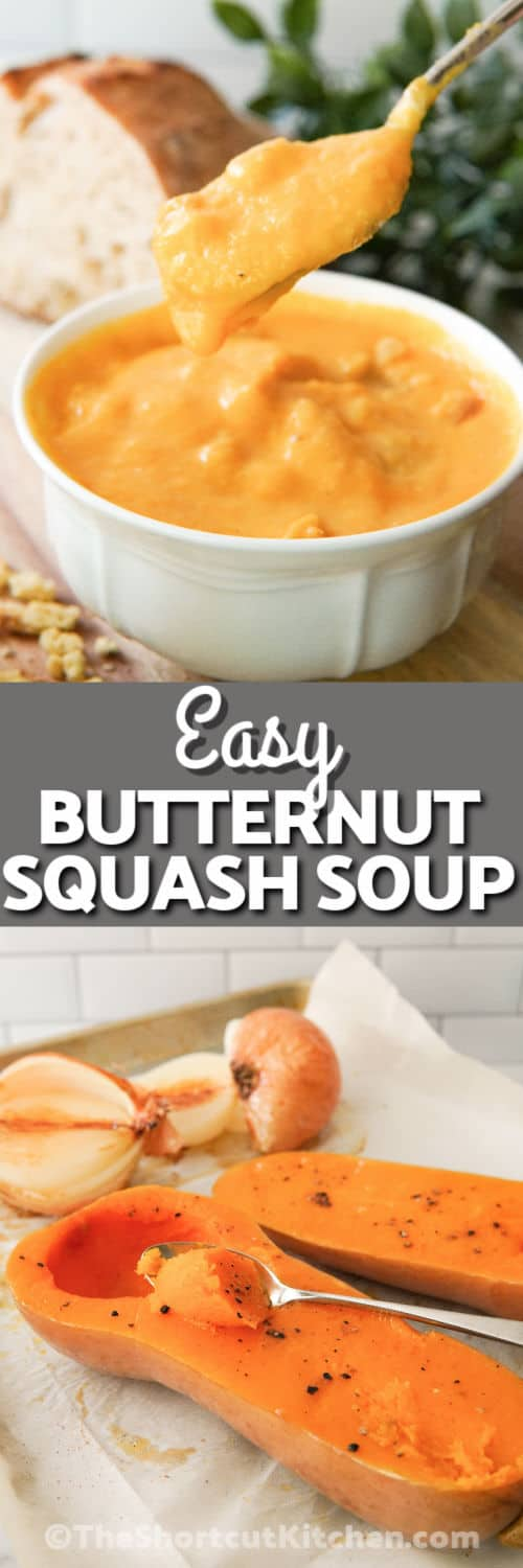 ingredients and a bowl of Creamy Butternut Squash Soup with a title