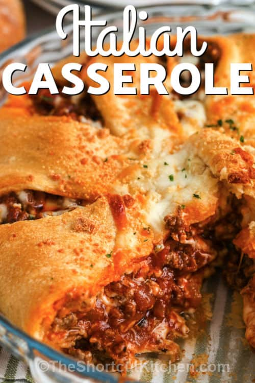 cooked Easy Italian Casserole with a title
