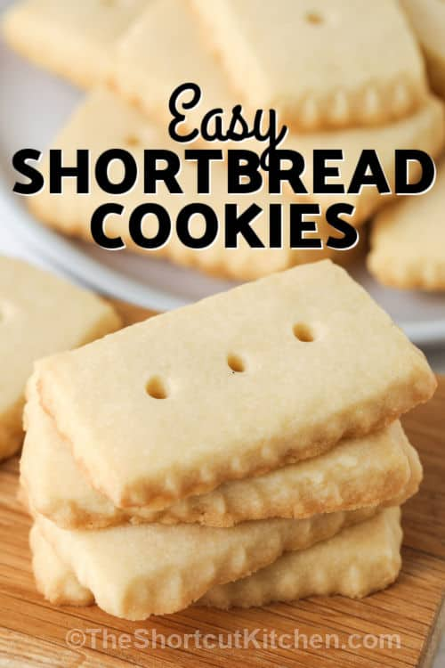 pile of Easy Shortbread Cookies with a title