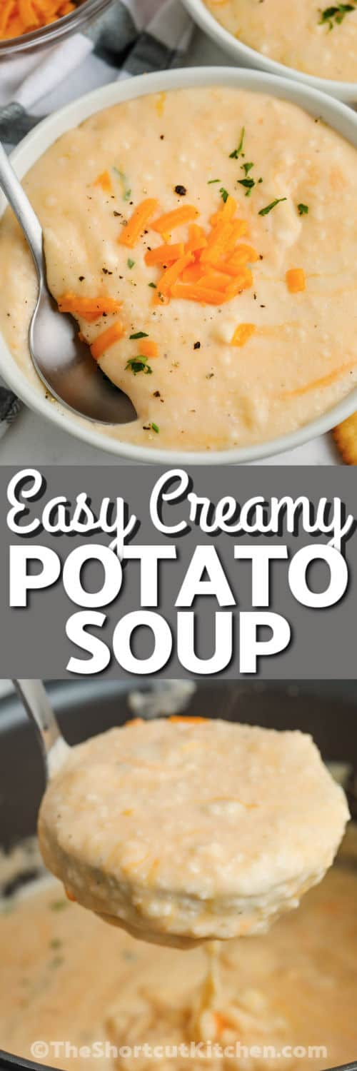 Creamy Potato Soup in the pot and plated with a title