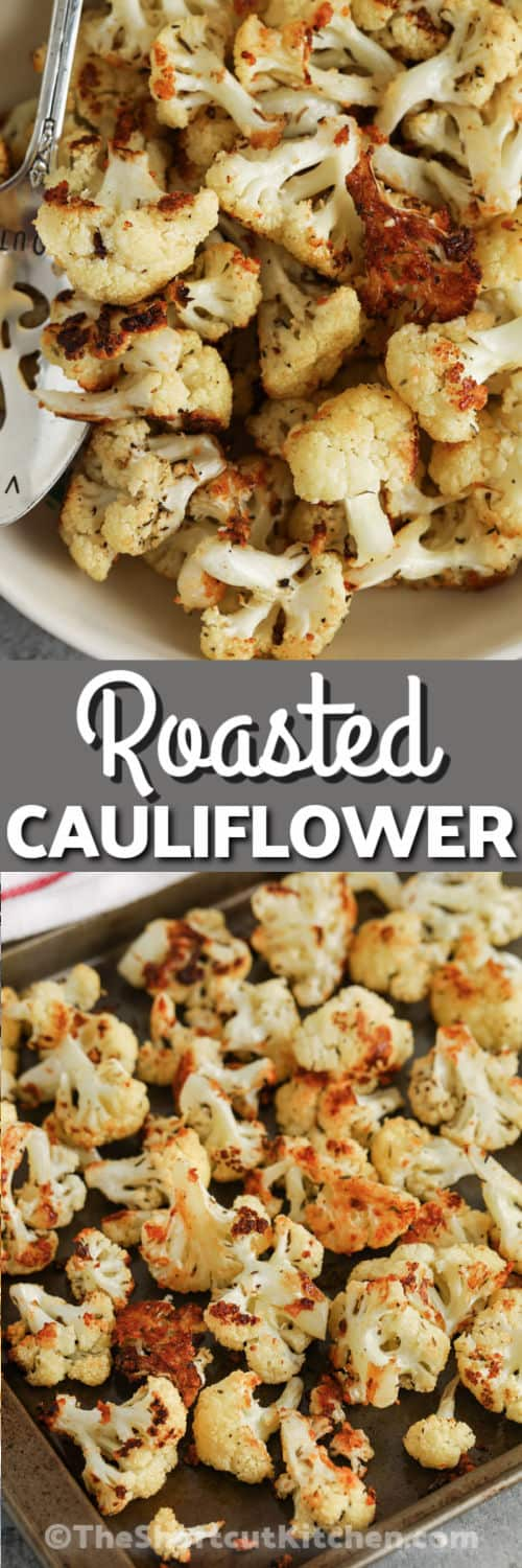 Roasted Cauliflower on a baking sheet and plated with a title