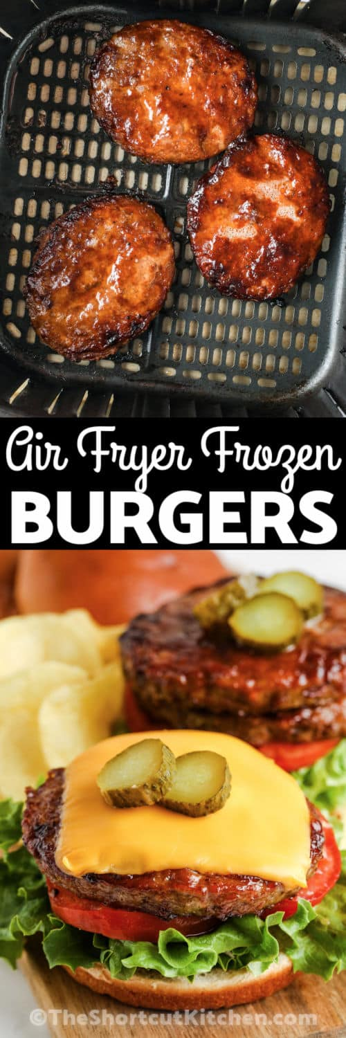 Air Fryer Frozen Burgers in the air fryer and plated with a title
