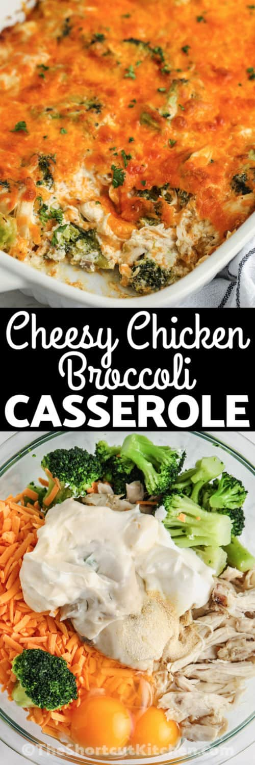 ingredients to make Chicken Broccoli Casserole with finished dish and a title