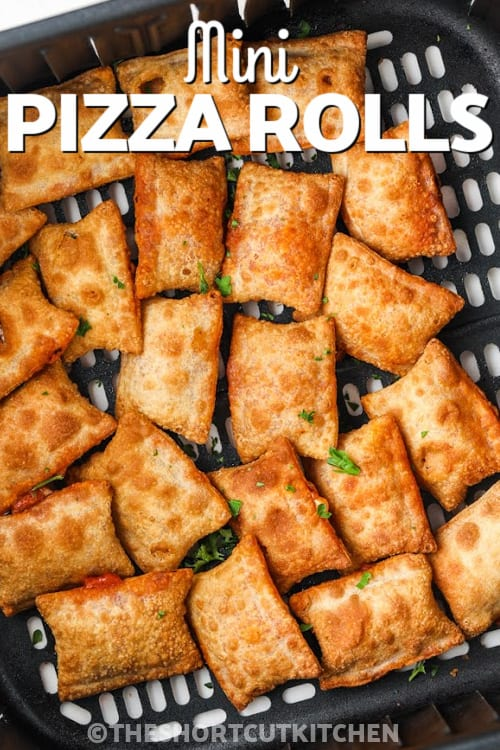 Hot Pizza Rolls in the air fryer with a title
