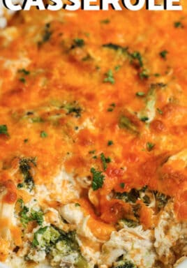 close up of Chicken Broccoli Casserole with writing